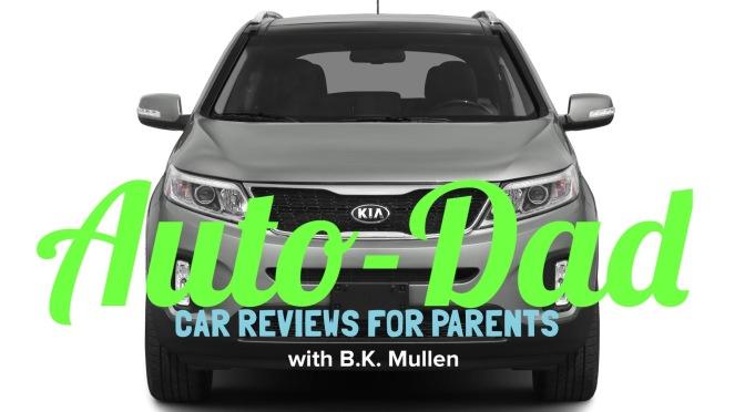 Auto-Dad: The Kia Sorento!